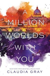 A Million Worlds With You (Firebird 3) - Claudia Grey