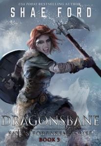 Dragonsbane (Fate's Forsaken 3) - Shae Ford