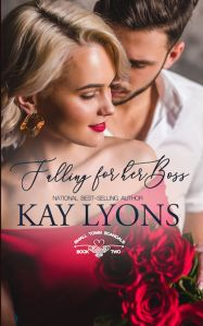 Falling for her Boss (Small Town Scandals 2) - Kay Lyons