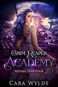 Seizing Year Four (Grim Reaper Academy 4)