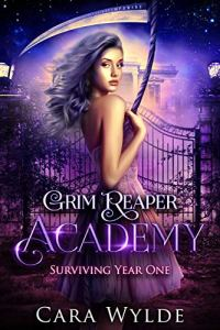 Surviving Year One (Grim Reaper Academy 1)