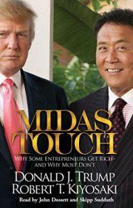 Donald Trump & Robert kiyosaki - Midas Touch