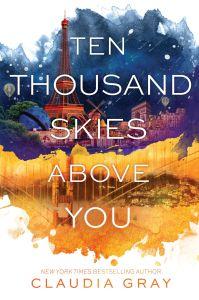 Ten Thousand Skies Above You (Firebird 2) - Claudia Gray
