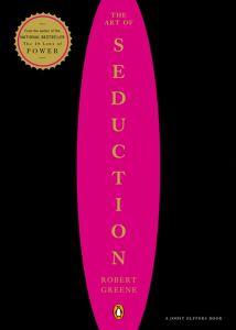 The Art of Seduction - Robert Greene