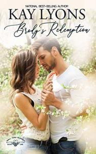 Brody's Redemption (Small Town Scandals 1) - Kay Lyons