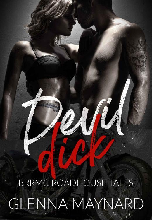 Devil Dick (BRRMC Roadhouse Tales Book 1) - Glenna Maynard