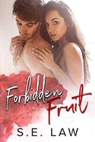 Forbidden Fruit (Sweet Treats 7) - S.E. Law