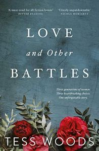 Love And Other Battles - Tess Woods