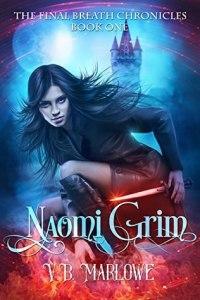 Naomi Grim (The Final Breath Chronicles 1) - V.B. Marlowe