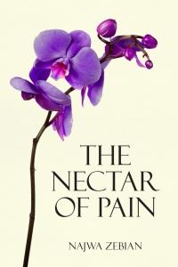 The Nectar of Pain - Najwa Zebian