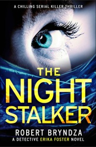 The Night Stalker (Detective Erika Foster 2) - Robert Bryndza