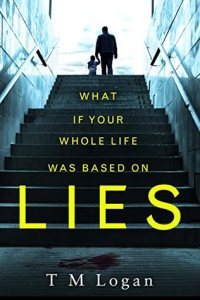 Lies - T.M. Logan