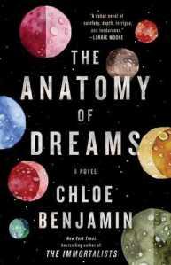 The Anatomy of Dreams - Chloe Benjamin