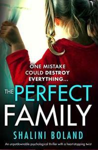 The Perfect Family - Shalini Boland