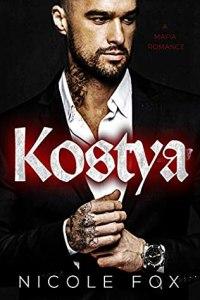 Kostya (Heirs to the Bratva Empire 1) - Nicole Fox