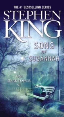 Song of Susannah (The Dark Tower 6) - Stephen King