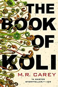 The Book of Koli (Rampart Trilogy 1) - M.R. Carey
