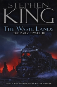 The Waste Lands (The Dark Tower 3) - Stephen King