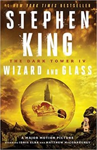 Wizard and Glass (The Dark Tower 4) - Stephen King