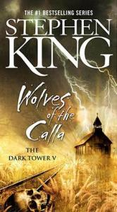 Wolves of the Calla (The Dark Tower 5) - Stephen King