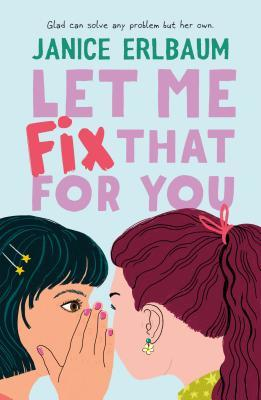 Let Me Fix That For You - Janice Erlbaum