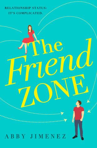 The Friend Zone (The Friend Zone 1) - Abby Jimenez