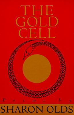 The Gold Cell (Knopf Poetry Series) - Sharon Olds