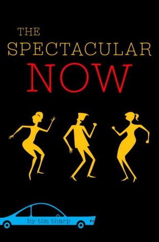 The spectacular now - Tim Tharp
