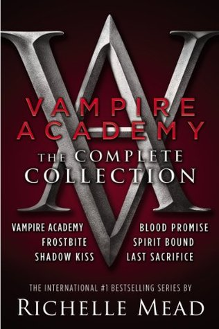 Vampire Academy (Complete Collection) - Richelle Mead